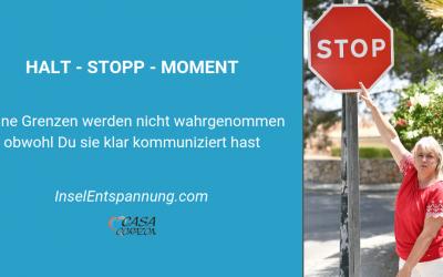 Halt – Stopp – Moment: Deine Grenzen werden nicht wahrgenommen obwohl Du sie klar kommuniziert hast